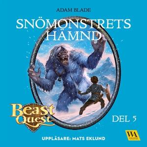 Beast Quest - Snömonstrets hämnd (ljudbok) av A