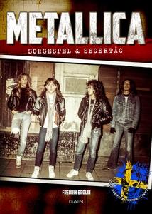 """METALLICA """"Sorgespel & Segertåg – Det svenska p"""