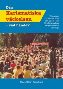 Den Karismatiska väckelsen (e-bok) av Claes Gör