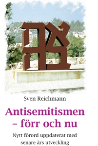 Antisemitismen förr och nu (e-bok) av Sven Reic