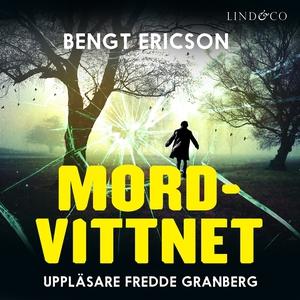 Mordvittnet (ljudbok) av Bengt Ericson
