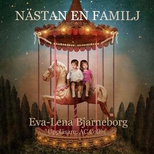 Nästan en familj (ljudbok) av Eva-Lena Bjarnebo
