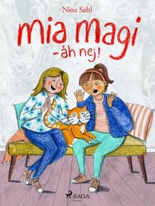 Mia Magi - åh, nej! (e-bok) av Nina Sahl