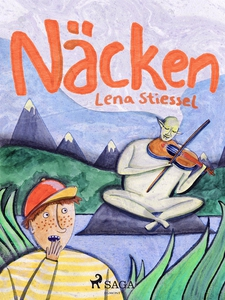 Näcken (e-bok) av Lena Stiessel