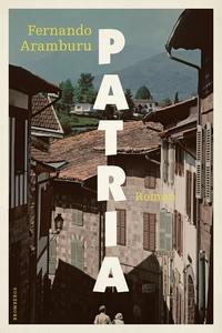 Patria (e-bok) av Fernando Aramburu