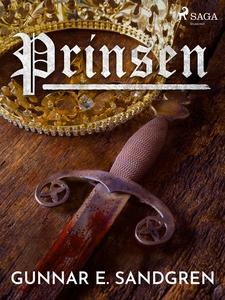 Prinsen (e-bok) av Gunnar E. Sandgren
