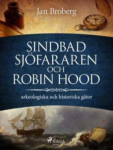 Sindbad Sjöfararen och Robin Hood: arkeologiska