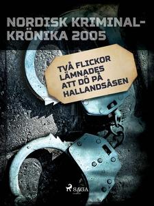 Två flickor lämnades att dö på Hallandsåsen (e-