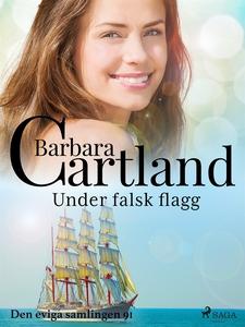 Under falsk flagg (e-bok) av Barbara Cartland