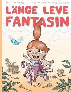 Länge leve fantasin (e-bok) av Maria Eng