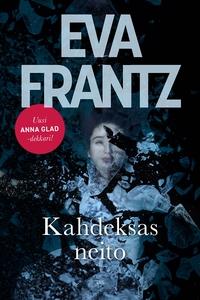 Kahdeksas neito (e-bok) av Eva Frantz
