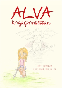 Alva - Krigarprinsessan (e-bok) av Rebecca Grim