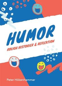 Humor. Roliga historier och reflektion (e-bok)