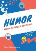 Humor. Roliga historier och reflektion