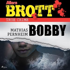 Bobby (ljudbok) av Mathias Pernheim