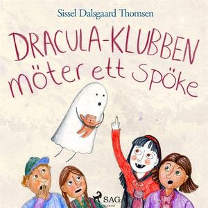 Dracula-klubben möter ett spöke (ljudbok) av Si