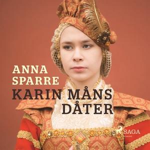 Karin Måns dåter (ljudbok) av Anna Sparre