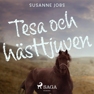 Tesa och hästtjuven (ljudbok) av Susanne Jobs