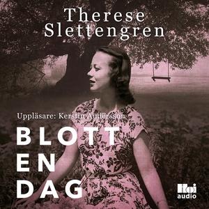 Blott en dag (ljudbok) av Therese Slettengren