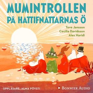 Mumintrollen på hattifnattarnas ö : Från sagosa