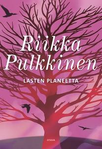 Lasten planeetta (e-bok) av Riikka Pulkkinen