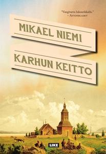 Karhun keitto (e-bok) av Mikael Niemi