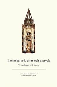 Latinska ord, citat och uttryck – för teologer