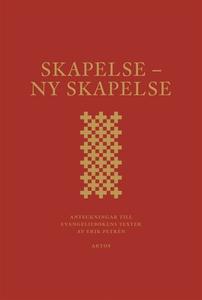 Skapelse - Ny skapelse (e-bok) av Erik Petrén