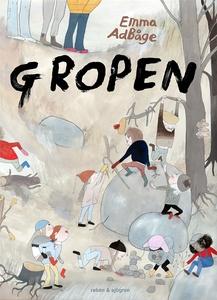 Gropen (e-bok) av Emma Adbåge