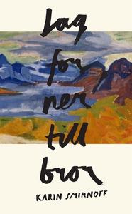 Jag for ner till bror (e-bok) av Karin Smirnoff