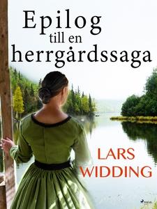 Epilog till en herrgårdssaga (e-bok) av Lars Wi