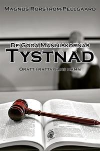 De Goda Människornas Tystnad (e-bok) av Magnus