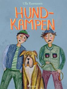 Hundkampen (e-bok) av Ulla Rasmussen