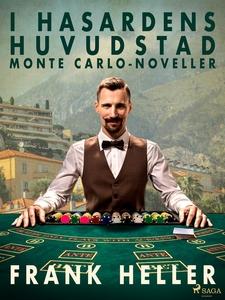I hasardens huvudstad: Monte Carlo-noveller (e-