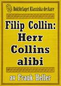 Filip Collin: Herr Collins alibi. Återutgivning av text från 1935