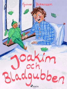 Joakim och bladgubben (e-bok) av Gunvor Håkanss