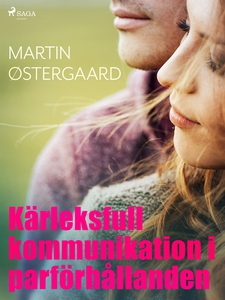 Kärleksfull kommunikation i parförhållanden (e-