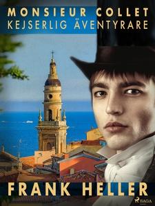 Monsieur Collet, kejserlig äventyrare (e-bok) a
