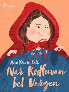 När Rödluvan bet Vargen (e-bok) av Ann Mari Fal