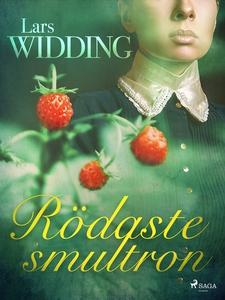 Rödaste smultron (e-bok) av Lars Widding