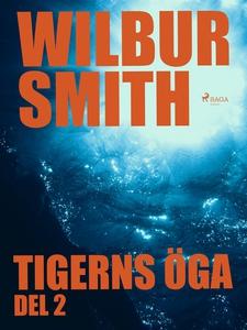 Tigerns öga - del 2 (e-bok) av Wilbur Smith