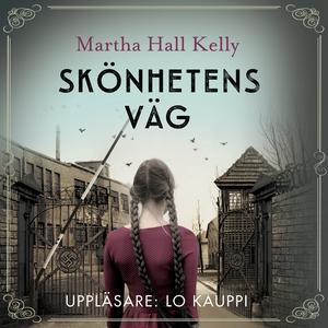 Skönhetens väg (ljudbok) av Martha Hall Kelly