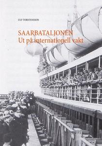 Saarbataljonen Ut på internationell vakt (e-bok