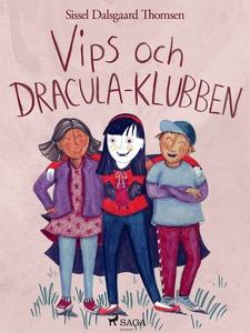 Vips och Dracula-klubben (e-bok) av Sissel Dals