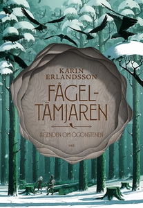 Fågeltämjaren (e-bok) av Karin Erlandsson