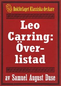 Leo Carring: Överlistad. Återutgivning av minit