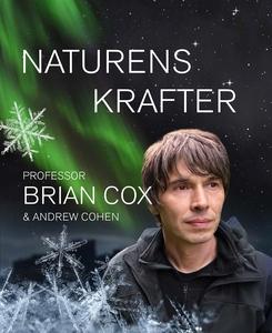 Naturens krafter (e-bok) av Brian Cox