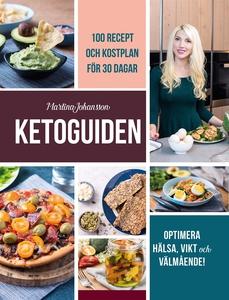 Ketoguiden: med 100 recept och måltidsplan för