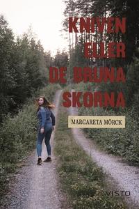 Kniven eller de bruna skorna (e-bok) av Margare