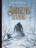 Skogens systrar Frosten